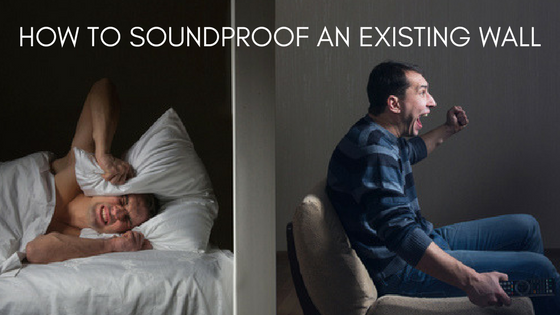 how to soundproof an existing wall